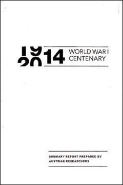 オーストリア外務省が第1次世界大戦勃発100年を迎えて年初に発刊した研究報告書の表紙。